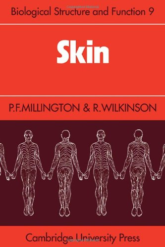 Skin (Biological Structure and Function Books)
