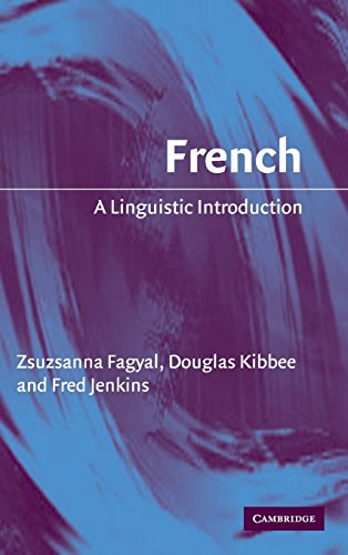 French: A Linguistic Introduction (Linguistic Introductions)