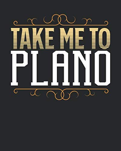 Take Me To Plano: Plano Travel Journal| Plano Vacation Journal | 150 Pages 8x10 | Packing Check List | To Do Lists | Outfit Planner And Much More -  Maximus Designs, Paperback
