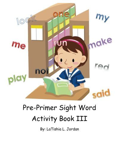 Download Pre-Primer Sight Word Acitivity Book III: Words 21-30 ebook