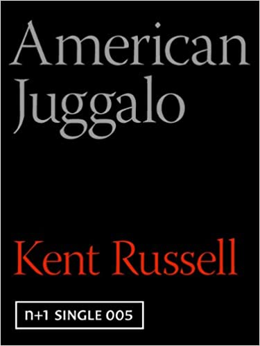 Download American Juggalo (Kindle Single) PDF, azw (Kindle), ePub