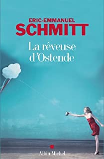 La rêveuse d'Ostende, Schmitt, Éric-Emmanuel