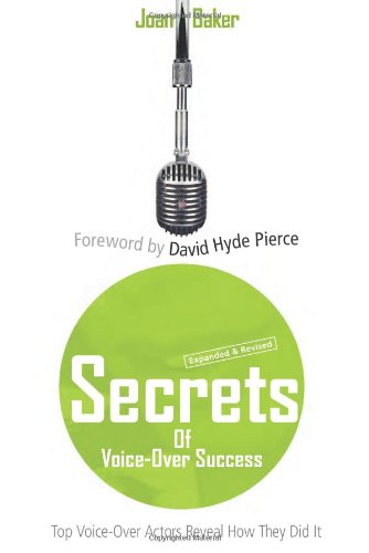 Secrets of Voice-Over Success: Top Voice-Over Actors Reveal How They Did It