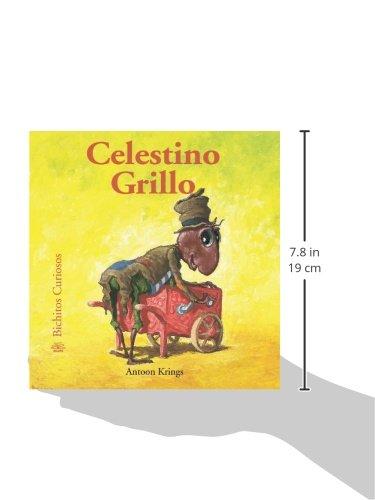 Celestino Grillo (Bichitos curiosos series) (Spanish Edition): Antoon Krings: 9788498015478: Amazon.com: Books