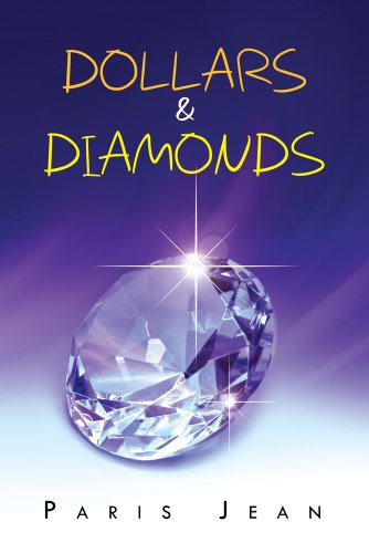 Book: Dollars & Diamonds by Paris Jean