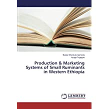Production & Marketing Systems of Small Ruminants in Western Ethiopia