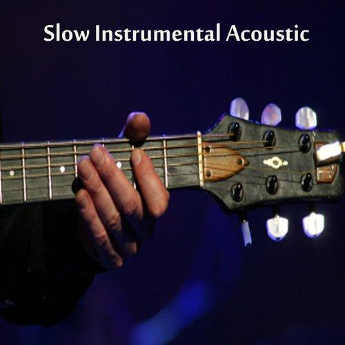 Guitar Instrumental Cd - Slow Instrumental Songs: Acoustic Instrumental Songs