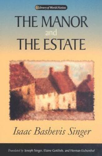 The Manor and the Estate (Library Of World Fiction…