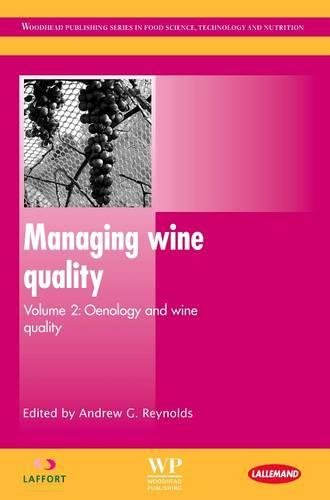 Collection Oenology (Managing Wine Quality: Oenology and Wine Quality (Woodhead Publishing Series in Food Science, Technology and Nutrition))