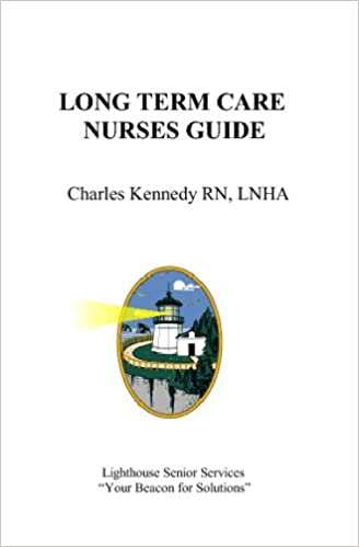 Long Term CareNurses Guide