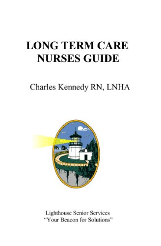 Long Term Care  Nurses Guide