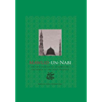 Mawlid-un-Nabi: On the Legality of Celebrating the Birth of the Holy Prophet Muhammad (English Edition)