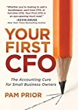 Your First CFO: The Accounting Cure for Small
