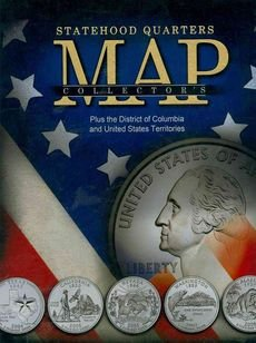 [(Statehood Quarters Collector's Map : Plus the District of Columbia and United States Territories)] [Created by Whitman Publishing] published on (December, - Quarters Collectors Statehood