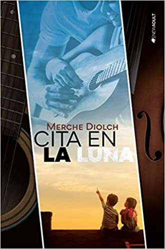 Cita en la luna (NEW ADULT): Amazon.es: Diolch, Merche: Libros