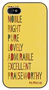 iPhone 5C True, noble, right, pure, lovely, admirable, excellent - Philippians 4:8 - Bible verse - black plastic case / Life quotes, inspirational and motivational / Surelock Authentic by supermalls