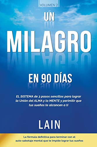 Pdf Education Un Milagro en 90 Dias (La Voz de Tu Alma) (Spanish Edition)