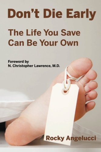 Download Don't Die Early: The Life You Save Can Be Your Own pdf