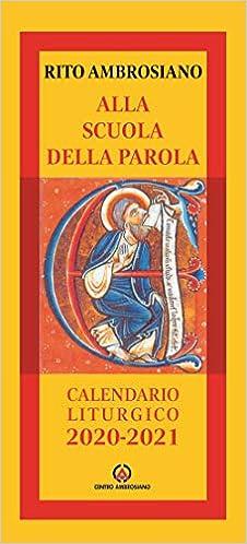 Alla scuola della Parola. Rito ambrosiano. Calendario liturgico