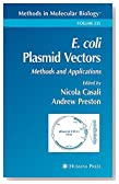 E. coli Plasmid Vectors: Methods and Applications (Methods in Molecular Biology)