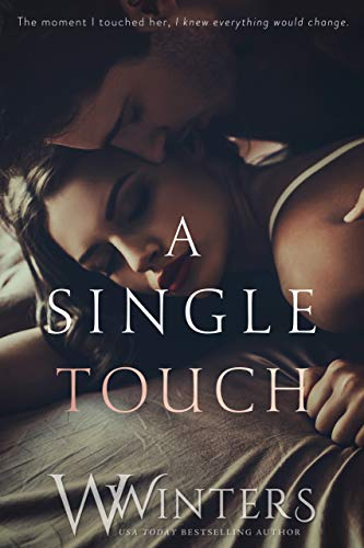 A Single Touch (Irresistible Attraction Book 3)