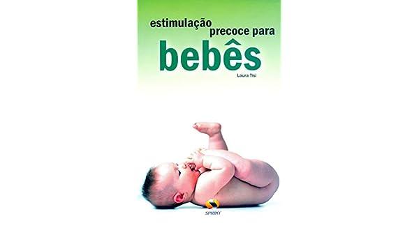 Estimulação Precoce Para Bebês (Em Portuguese do Brasil): Laura Tisi: 9788573321845: Amazon.com: Books