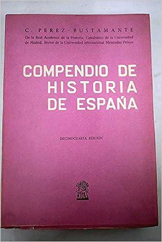 Compendio de historia de España: Amazon.es: Ciriaco Pérez ...