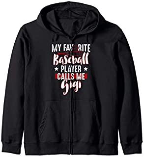 Grandma  Gift My Favorite Baseball Player Calls Me Gigi Zip Hoodie T-shirt | Size S - 5XL