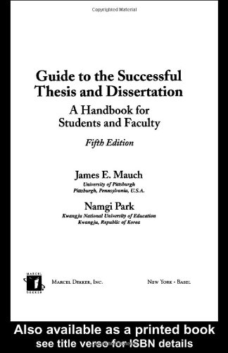Guide to the successful thesis and dissertation a handbook