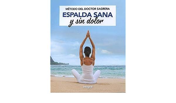Espalda sin dolor. Método del doctor Sagrera (Spanish ...