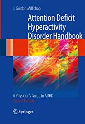 Attention Deficit Hyperactivity Disorder Handbook: A Physician's Guide to ADHD