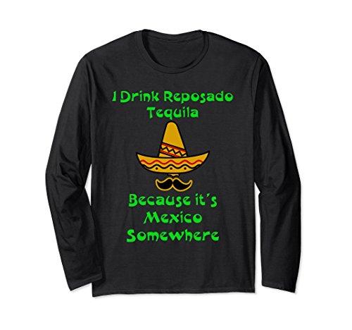Unisex Reposado Tequila Long Sleeve Shirt Margarita Cinco de Mayo Medium Black
