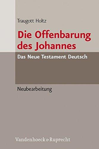Die Offenbarung des Johannes: Neubearbeitung. Das Neue Testament Deutsch. NTD 11