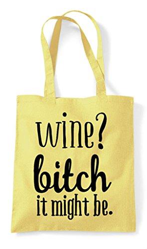 Wine Bag Be Shopper Tote Lemon It Bitch Statement Might aqraA