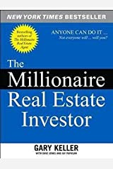 Gary Keller: The Millionaire Real Estate Investor : Anyone Can Do It--Not Everyone Will (Paperback); 2005 Edition Paperback