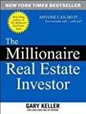 img - for Gary Keller: The Millionaire Real Estate Investor : Anyone Can Do It--Not Everyone Will (Paperback); 2005 Edition book / textbook / text book
