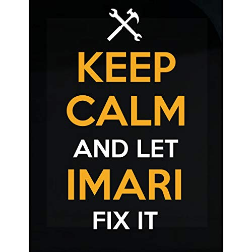 Inked Creatively Keep Calm and Let Imari Fix It Sticker