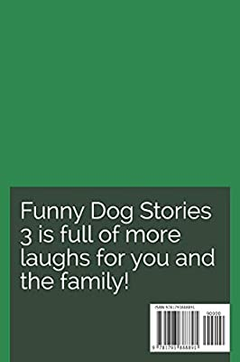 Funny Dog Stories 3: More Laughs!: Michelle Bever: Amazon