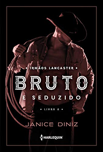 Bruto seduzido Janice Diniz ebook