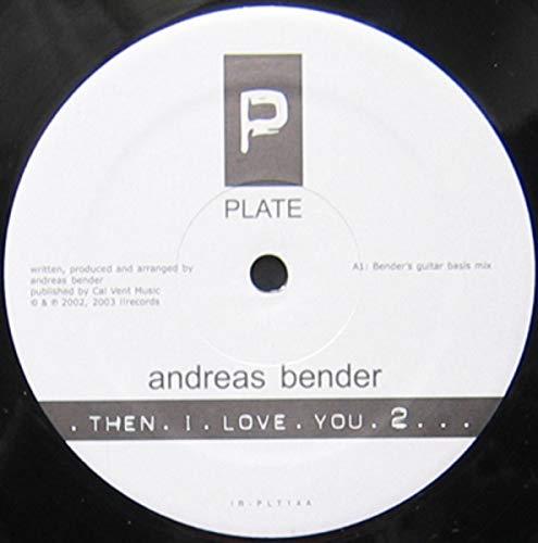- Then I love you 2 / Vinyl Maxi Single [Vinyl 12'']