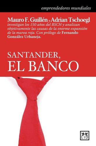 Santander  El Banco  Historia Empresarial   Spanish Edition