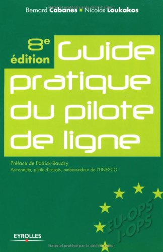 Best Guide pratique du pilote de ligne (French Edition) PPT