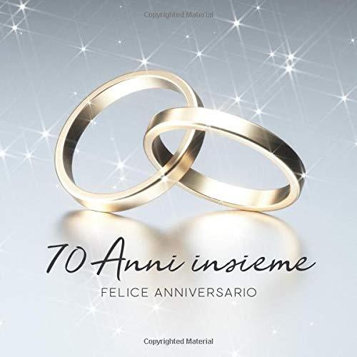 70 Anniversario Di Matrimonio.70 Anni Insieme Libro Degli Ospiti Per Aniiversario Di Matrimonio