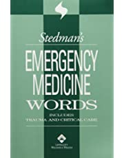 Stedman's Emergency Medicine Words: Includes Trauma and Critical Care