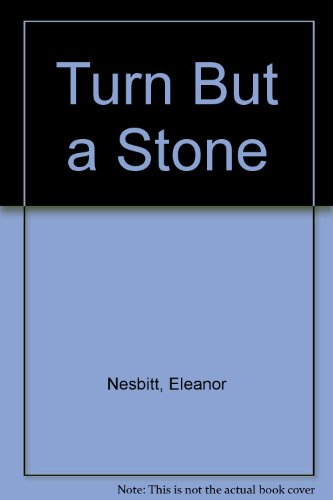 Turn But a Stone