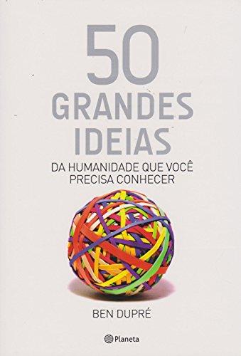 50 Grandes Ideias da Humanidade