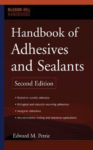 Handbook of Adhesives and Sealants (McGraw-Hill Handbooks)