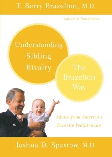 Understanding Sibling Rivalry - The Brazelton Way