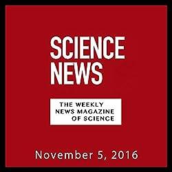 Science News, November 05, 2016
