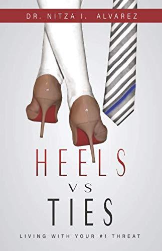 (Heels vs Ties: Living with your #1 threat)